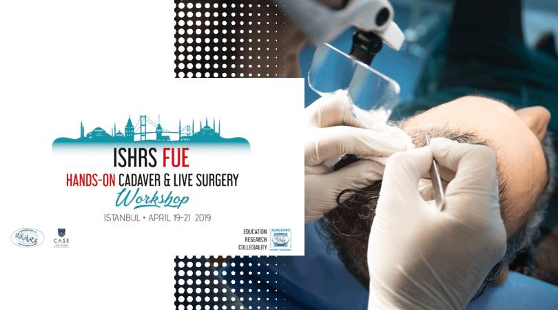 fue μεταμόσχευση μαλλιών ishrs workshop cadaver 2019